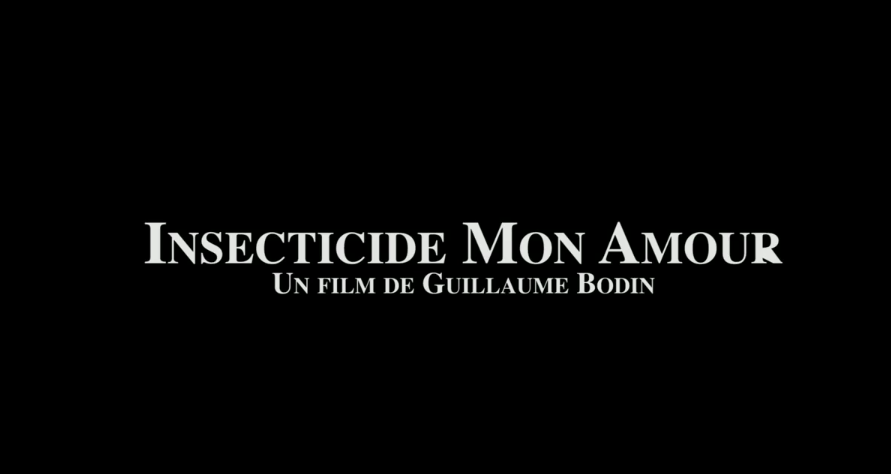 Insecticide mon amour